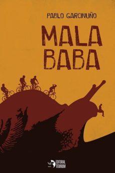 mala baba-pablo garcinuño-9788494838491