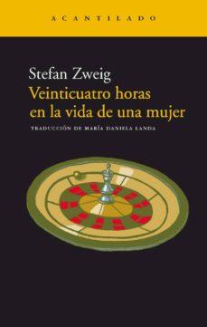 Followusmedia.es Veinticuatro Horas En La Vida De Una Mujer (11ª Ed.) Image