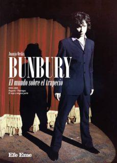Descargar BUNBURY: EL MUNDO SOBRE EL TRAPECIO gratis pdf - leer online