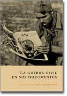 Enmarchaporlobasico.es La Guerra Civil En Sus Documentos Image