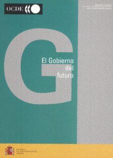 Descargar EL GOBIERNO DEL FUTURO gratis pdf - leer online