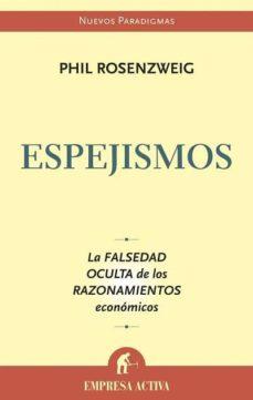 Lofficielhommes.es Espejismos: La Falsedad Oculta De Los Razonamientos Economicos Image