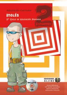 Descargar libros gratis para nook INGLES 3 CICLO PRIMARIA 2 CUADERNO de SONIA BLAZQUEZ FB2 MOBI ePub (Spanish Edition) 9788497007191