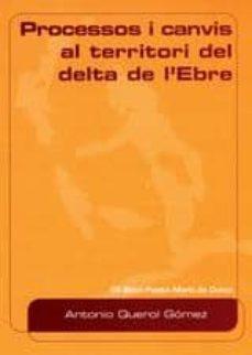 Inmaswan.es Processos I Canvis Al Territori Del Delta De L Ebre Image