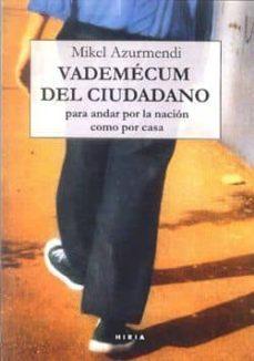 Permacultivo.es Vademecum Del Ciudadano: Para Andar Por La Nacion Como Por Casa Image