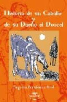 Colorroad.es Historia De Un Caballo Y De Su Dueño El Doncel Image