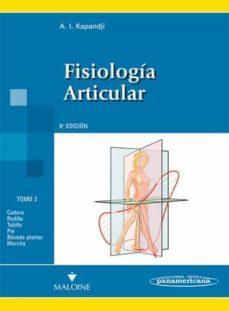 Descarga gratuita de ebook tutorial en francés FISIOLOGIA ARTICULAR (6ª ED.) TOMO 2: MIEMBRO INFERIOR de I.A. KAPANDJI ePub PDF en español 9788498354591