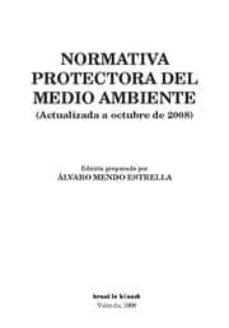 Descargar NORMATIVA PROTECTORA DEL MEDIO AMBIENTE gratis pdf - leer online