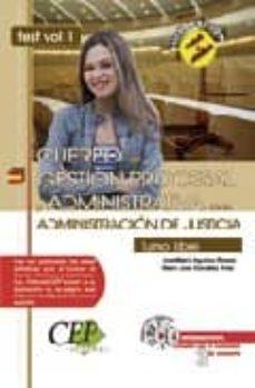 Carreracentenariometro.es Oposiciones Cuerpo De Gestion Procesal Y Administrativa De La Adm Inistracion De Justicia: Turno Libre. Test Vol.i Image