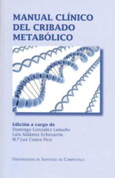 Descargando libros en pdf kindle MANUAL CLINICO DEL CRIBADO METABOLICO 9788498878691