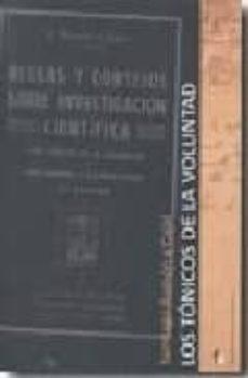 tonicos de la voluntad (reglas y consejos sobre investigacion cientifica)-santiago ramon y cajal-9788498910391