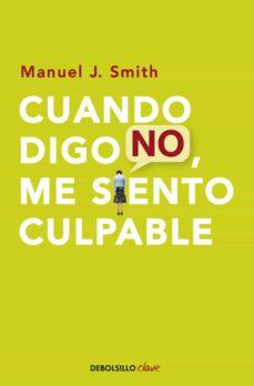 Costosdelaimpunidad.mx Cuando Digo No, Me Siento Culpable Image