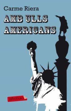 Libro de audio gratuito con descarga de texto AMB ULLS AMERICANS MOBI FB2