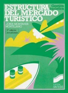 estructura del mercado turístico (ebook)-jordi montaner montejano-9788499580791