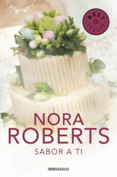 sabor a ti-nora roberts-9788499895291