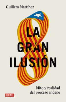la gran ilusion-guillem martinez-9788499926391