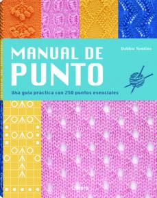 Descargando libros en pdf gratis MANUAL DE PUNTO: UNA GUIA PRACTICA CON 250 PUNTOS ESENCIALES de DEBBIE TOMKIES en español 9789089988591