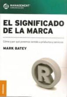 el significado de la marca-mark batey-9789506417291