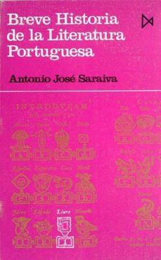 BREVE HISTORIA DE LA LITERATURA PORTUGUESA - JOSÉ ANTÓNIO, SARAIVA | Triangledh.org