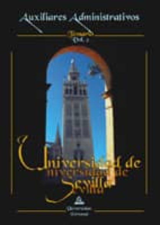AUXILIAR ADMINISTRATIVO DE LA UNIVERSIDAD DE SEVILLA: TEMARIO (VO L. II)