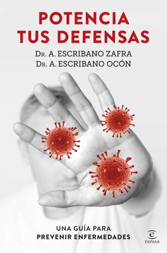 Potencia tus defensas. Un libro para prevenir enfermedades