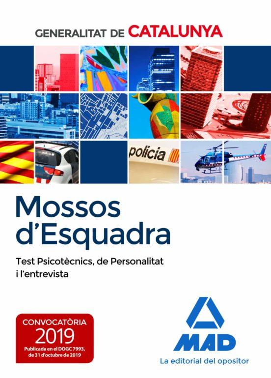 MOSSOS D´ESQUADRA. TEST PSICOTECNICS, DE PERSONALITAT I L' ENTREVISTA (edición en catalán)