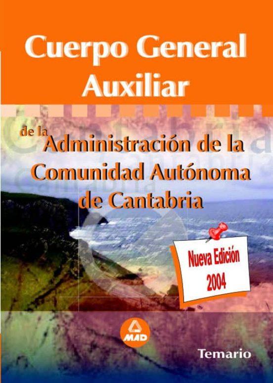 TEMARIO AUXILIAR ADMINISTRATIVO DE LA COMUNIDAD AUTONOMA DE CANTA BRIA
