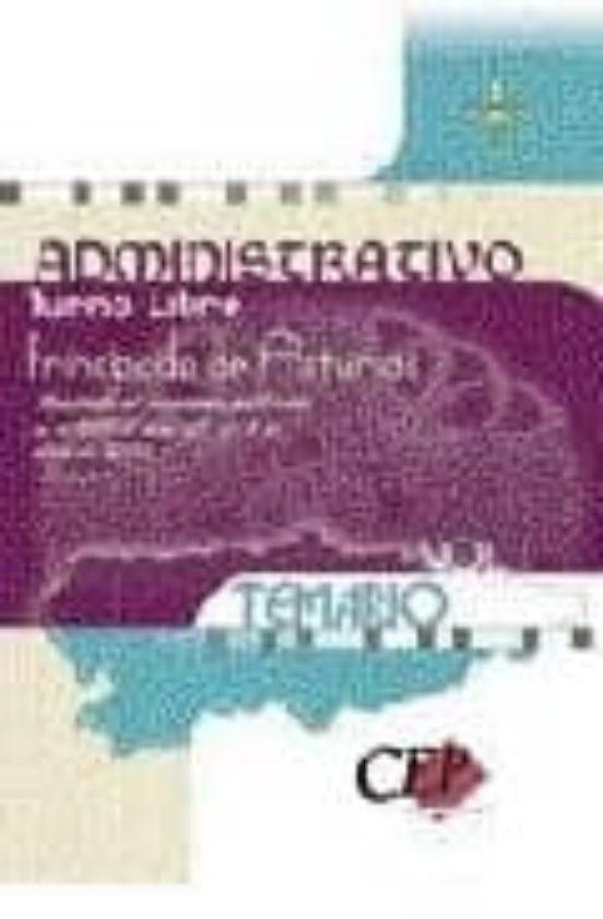 OPOSICIONES ADMINISTRATIVO PRINCIPADO DE ASTURIAS: TEMARIO (VOL. I)