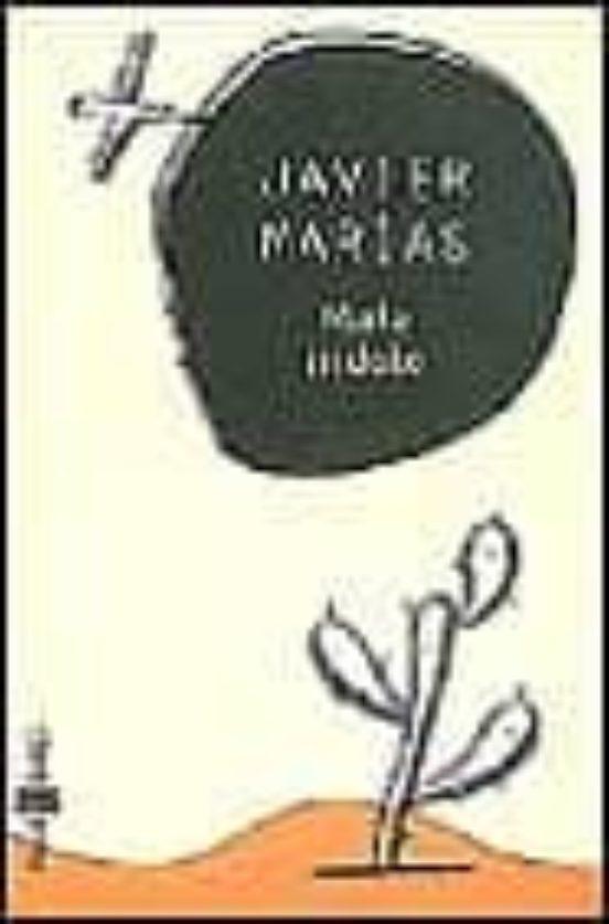 Mala indole - Javier Marías