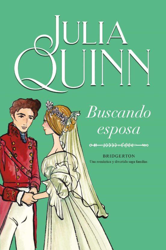 BUSCANDO ESPOSA (BRIDGERTON 8) EBOOK | JULIA QUINN ...
