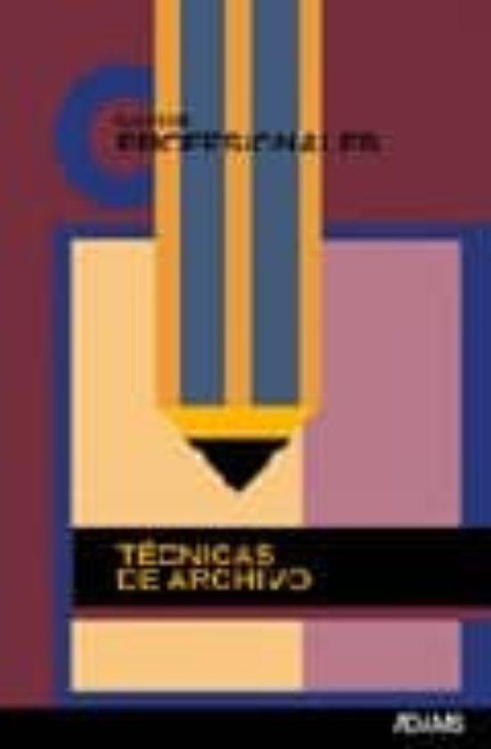 TECNICAS DE ARCHIVO