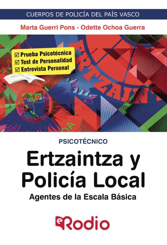 ERTZAINTZA Y POLICIA LOCAL. AGENTES DE LA ESCALA BASICA: PSICOTECNICO 2020