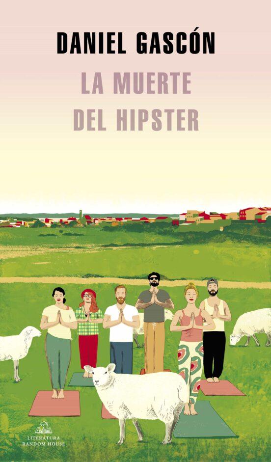 la muerte del hipster-daniel gascon-9788439739371