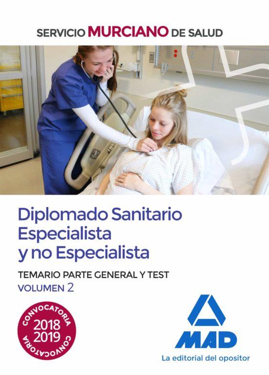 DIPLOMADO SANITARIO ESPECIALISTA Y NO ESPECIALISTA DEL SERVICIO M URCIANO DE SALUD