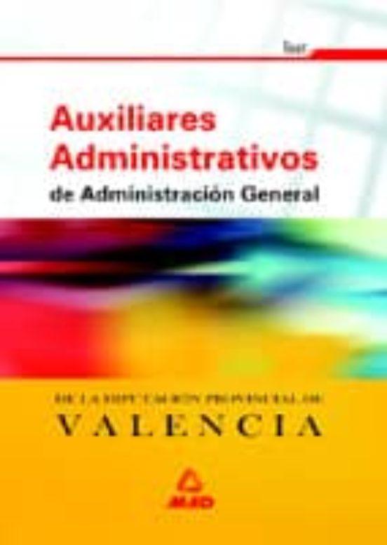 AUXILIARES ADMINISTRATIVOS DE ADMINISTRACION GENERAL.DIPUTACION VALENCIA. TEST