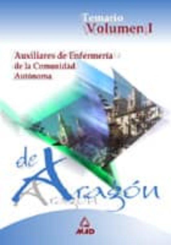 AUXILIARES DE ENFERMERIA DE LA COMUNIDAD AUTONOMA DE ARAGON: TEMA RIO (VOL. I)