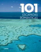 101 escapadas romanticas-9788448069551