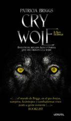 cry wolf: el mundo de briggs, en el que las brujas, vampiros...-patricia briggs-9788493704261