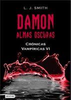 damon: almas oscuras (cronicas vampiricas vi)-l.j. smith-9788408096221