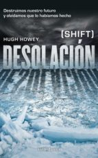 desolacion-hugh howey-9788445002001