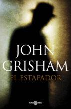 el estafador-john grisham-9788401354601