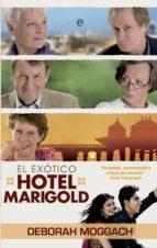el exotico hotel marigold-deborah moggach-9788499707921