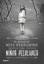 EL HOGAR DE MISS PEREGRINE PARA NIÑOS PECULIARES + #2#RIGGS, RANSOM#20082883#