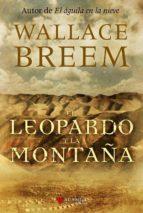 el leopardo y la montaña-wallace breem-9788498890761