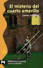 el misterio del cuarto amarillo-gaston leroux-9788420655451