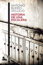 historia de una escalera-antonio buero vallejo-9788467033281