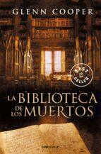 la biblioteca de los muertos-glenn cooper-9788499088341