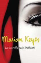 la estrella mas brillante-marian keyes-9788401337451