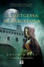 la metgessa de barcelona (ebook)-david marti-9788429769371