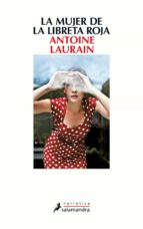 la mujer de la libreta roja-antoine laurain-9788498387391